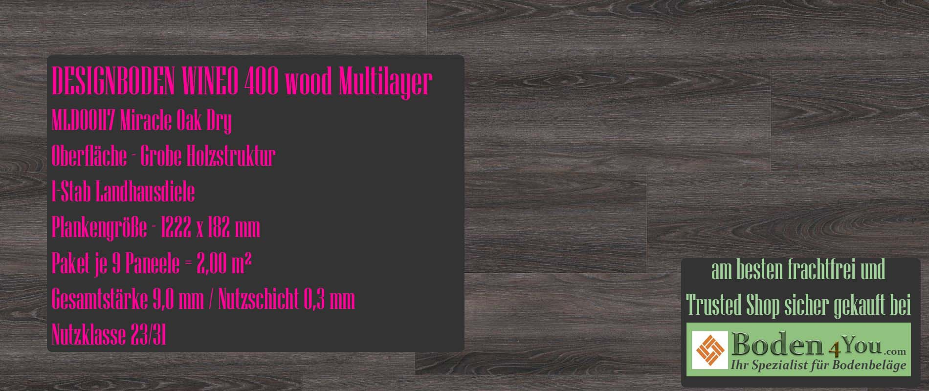 Wineo 400 Multilayer Miracle Oak Dry @ Boden4You.com Design Bodenbelag günstig und Trsuted Shop sicher kaufen