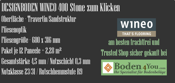 WINEO Windmöller WINEO 400 Stone zum Klicken www.Boden4You.com technische Daten Vinyl Design Bodenbelag PVC LVT Bad Wohnen Arbeiten kleben günstig frachtfrei TÜV Trusted Shop sicher kaufen