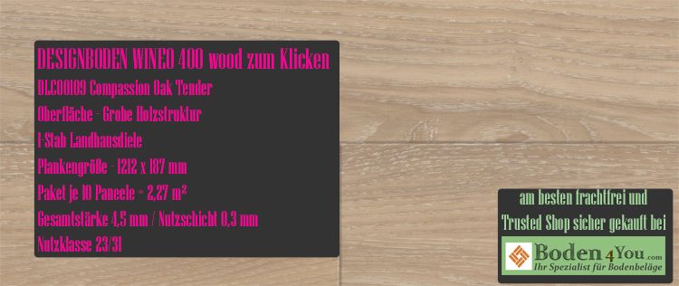 Wineo 400 Wood Klicken Compassion Oak Tender @ Boden4You.com Design Bodenbelag günstig und Trsuted Shop sicher kaufen