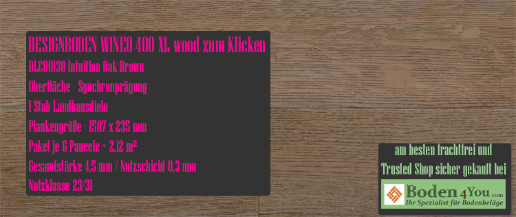 Wineo 400 XL Wood Klicken Intuition Oak Brown  @ Boden4You.com Design Bodenbelag günstig und Trsuted Shop sicher kaufen